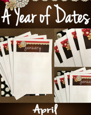 A Year of Dates (In A Box) April