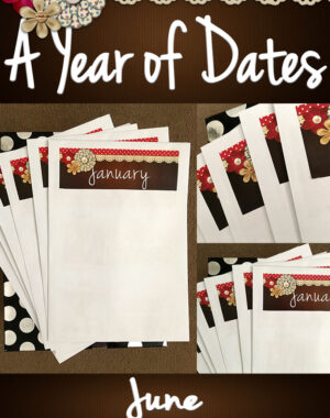 A Year of Dates (In A Box) June
