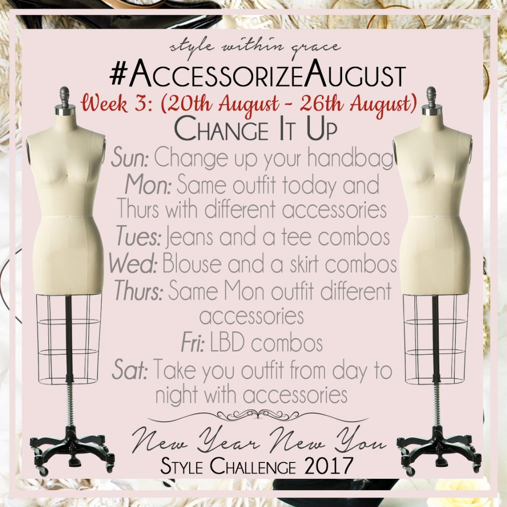 Accessorize August Style Prompts Week 3