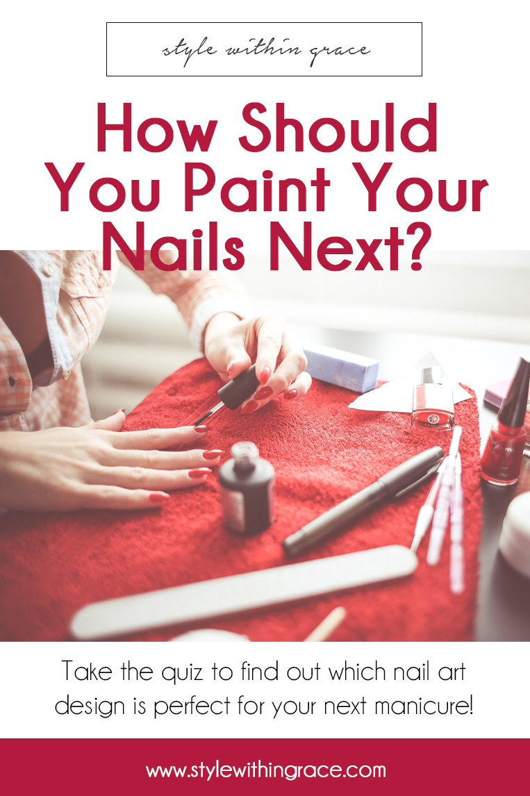 Take the quiz to find out which nail art design is perfect for your next manicure!