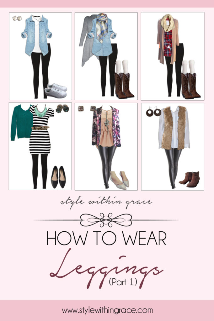 How to Style Leggings (Part 1)