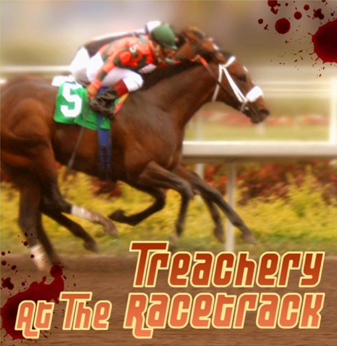 Treachery at The Racetrack - The Escape Hunt