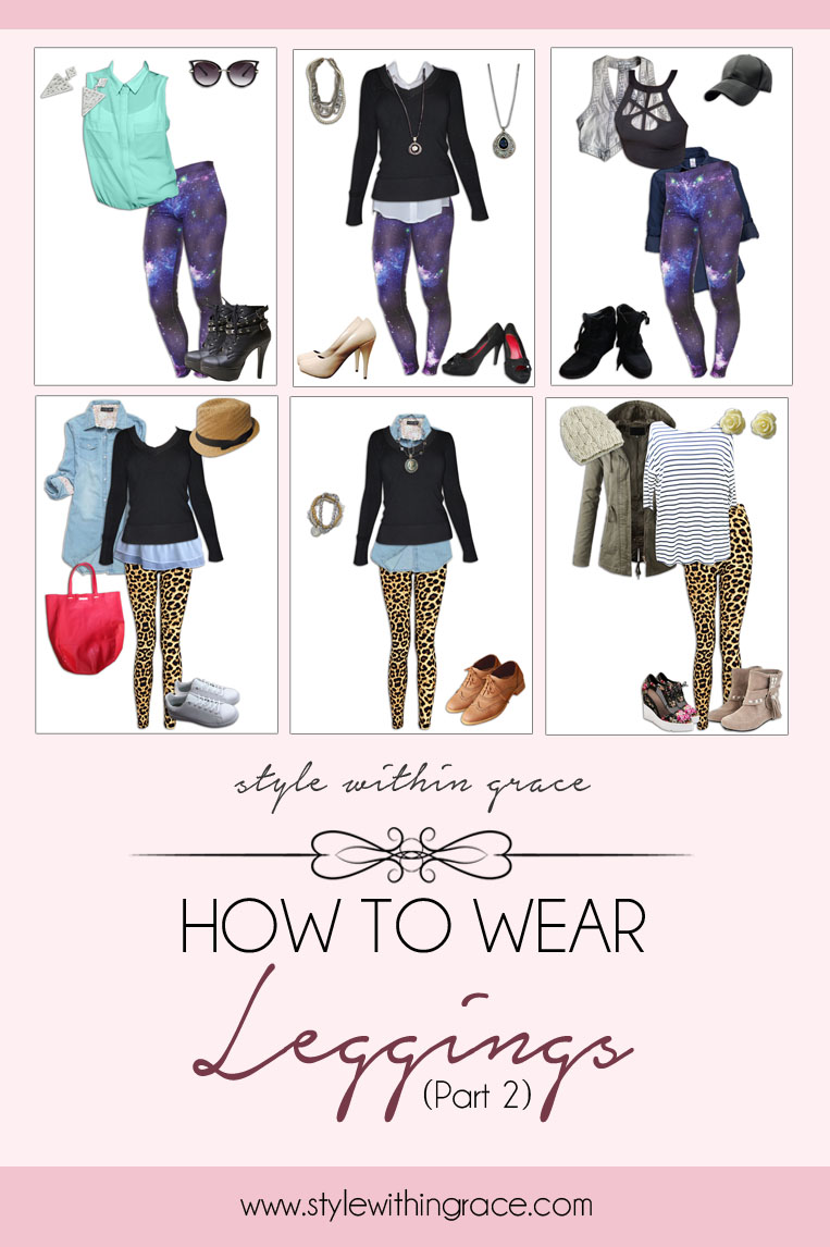 How to Wear a Leggings (Part 2)