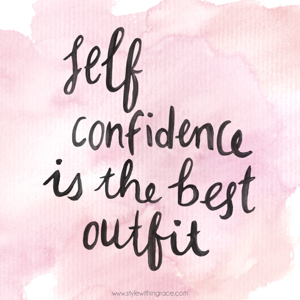 Self confidence is the best outfit