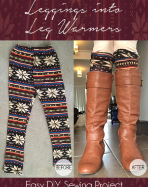 DIY Leggings into Leg Warmers Title