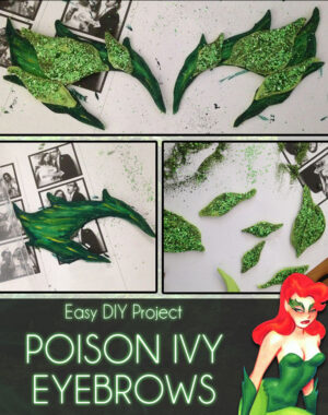 DIY: Poison Ivy Eyebrows Title 1