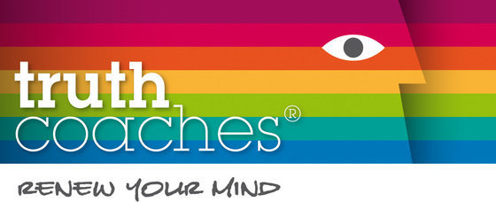 Truth Coaches - Renew Your Mind