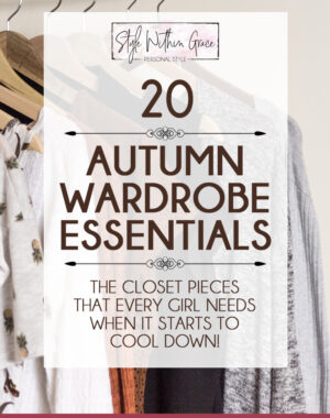 Fall Wardrobe Essentials Feature Image