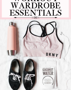 Workout Wardrobe Essentials Feature Image