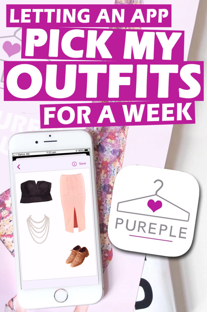 Letting An App Pick My Outfits (Pureple)