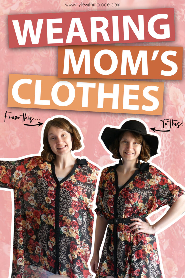 Wearing and Styling My Mum's Clothes
