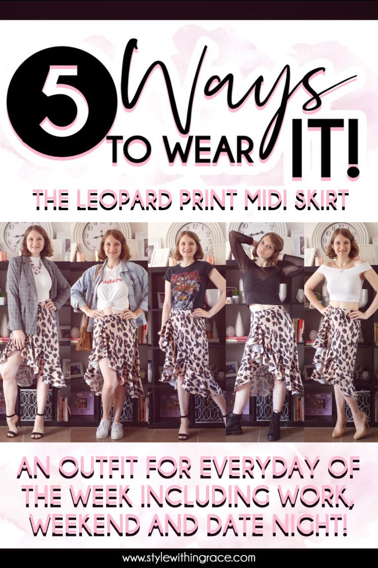 5 Ways to Wear It (Leopard Print Midi Skirt)