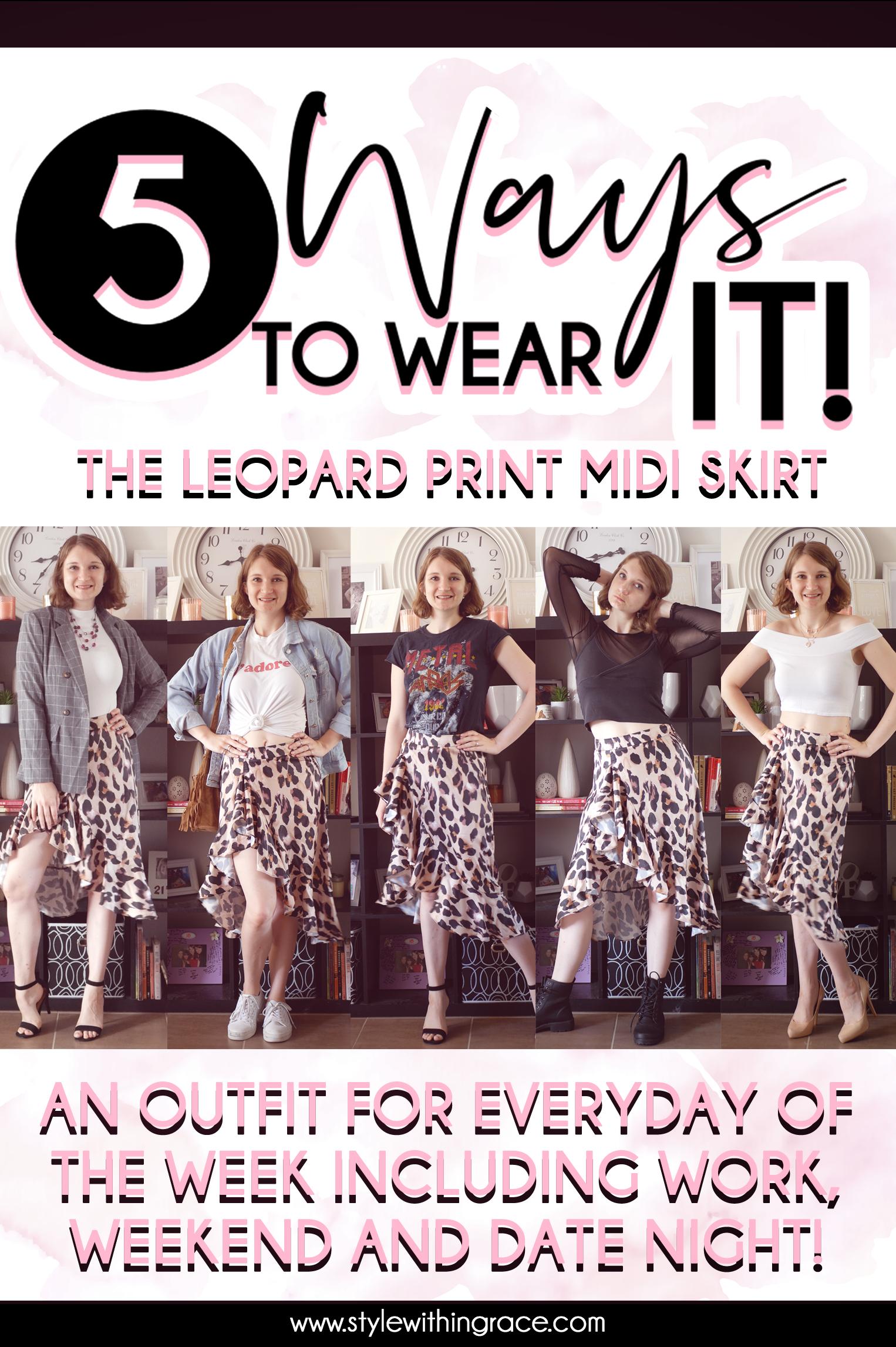 5 Way to Wear It (Leopard Print Midi Skirt) Pinterest